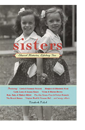 Sisters: Shared Histories, Lifelong Ties